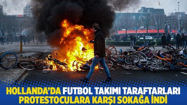 Hollanda'da futbol takımı taraftarları protestoculara karşı sokağa indi