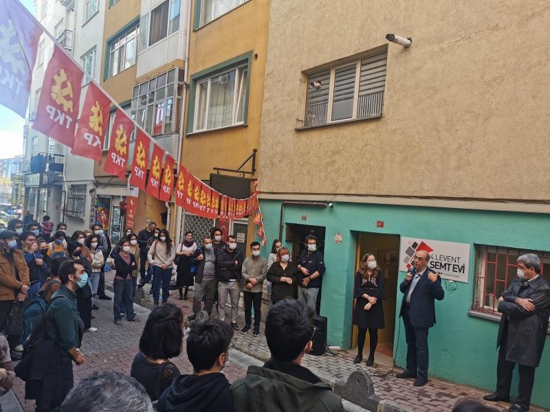 TKP bugün İstanbul'da iki yeni semt evinin açılışını gerçekleştirdi
