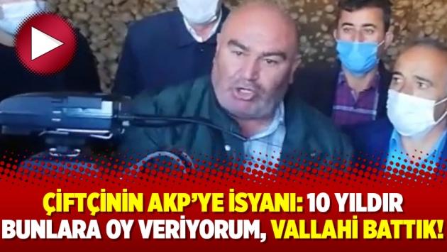 Çiftçinin AKP'ye isyanı: 10 yıldır bunlara oy veriyorum, vallahi battık!